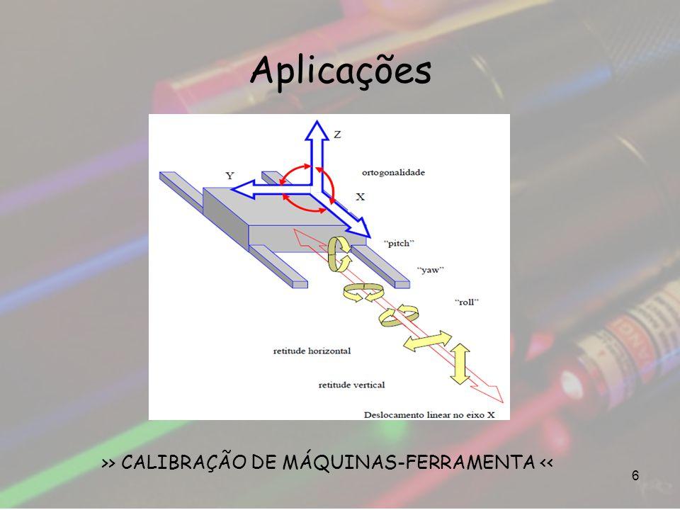 >> CALIBRAÇÃO DE MÁQUINAS-FERRAMENTA <<