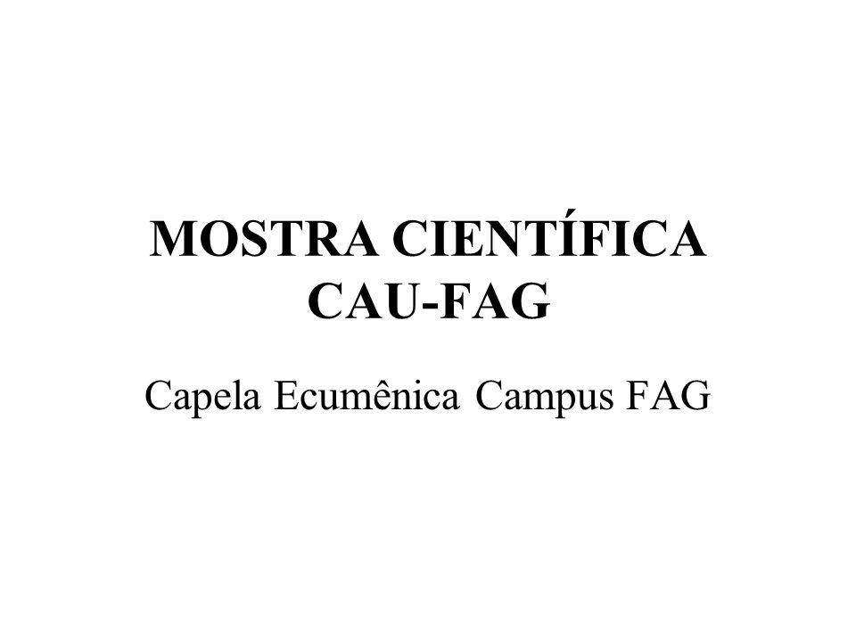 MOSTRA CIENTÍFICA CAU-FAG