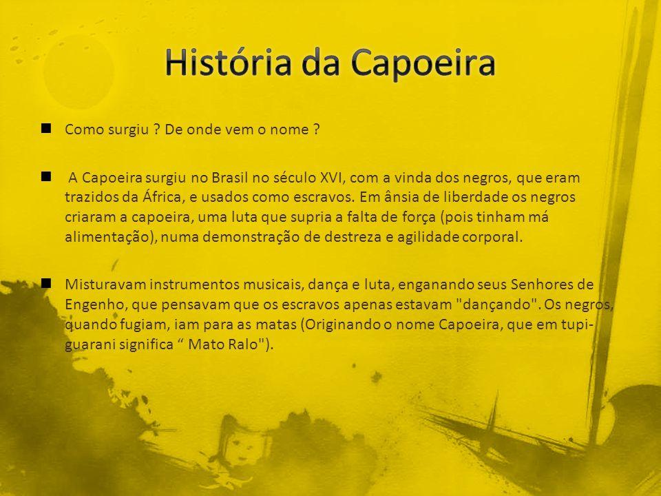 História da Capoeira Como surgiu De onde vem o nome