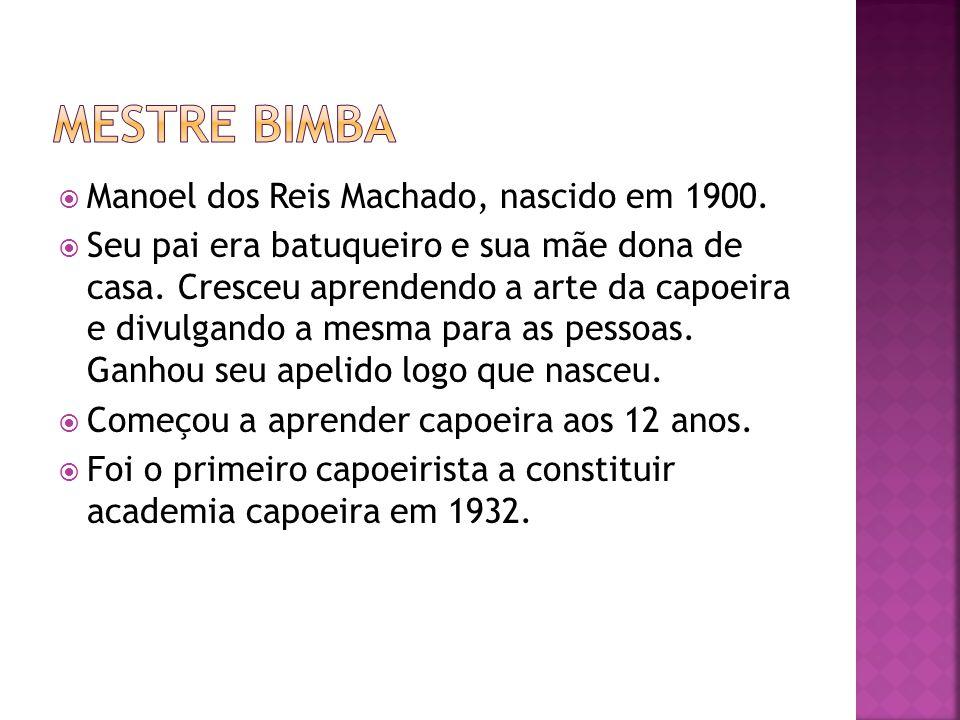 Mestre Bimba Manoel dos Reis Machado, nascido em 1900.