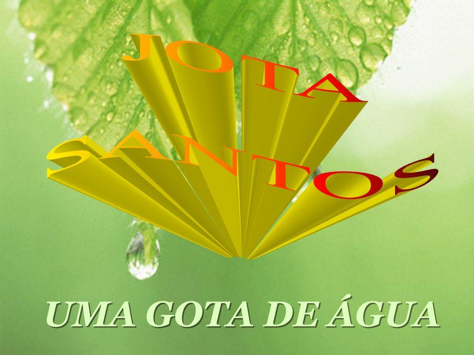 JOTA SANTOS UMA GOTA DE ÁGUA
