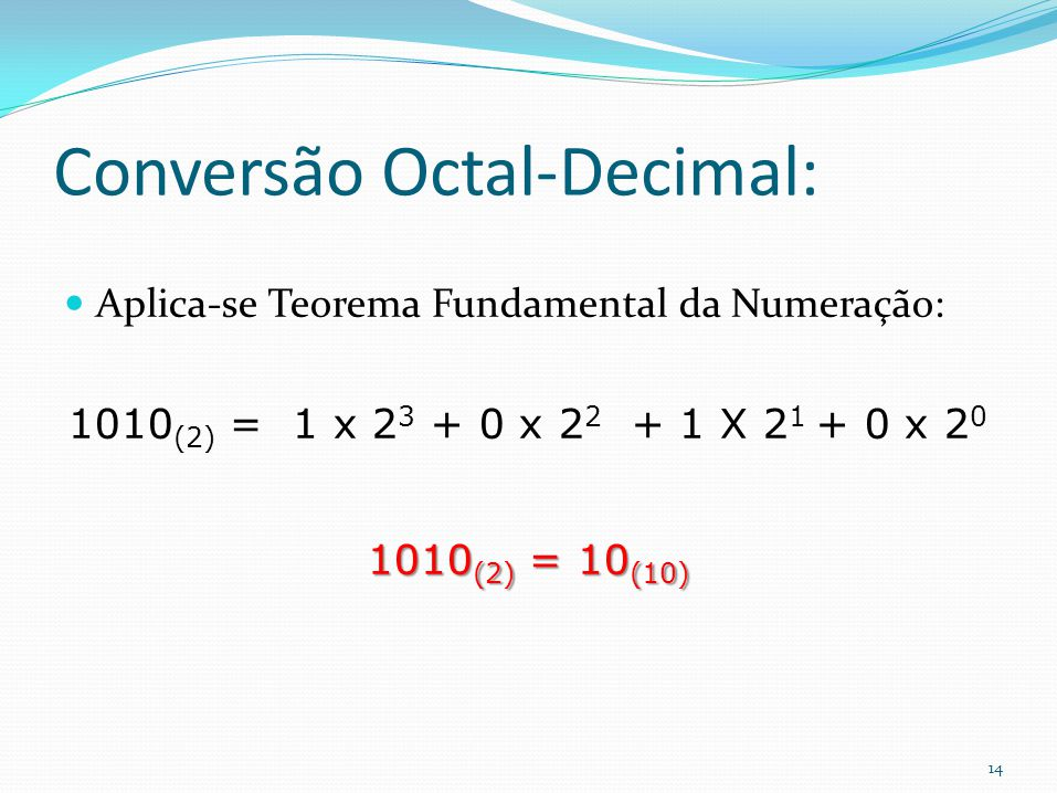 Conversão Octal-Decimal: