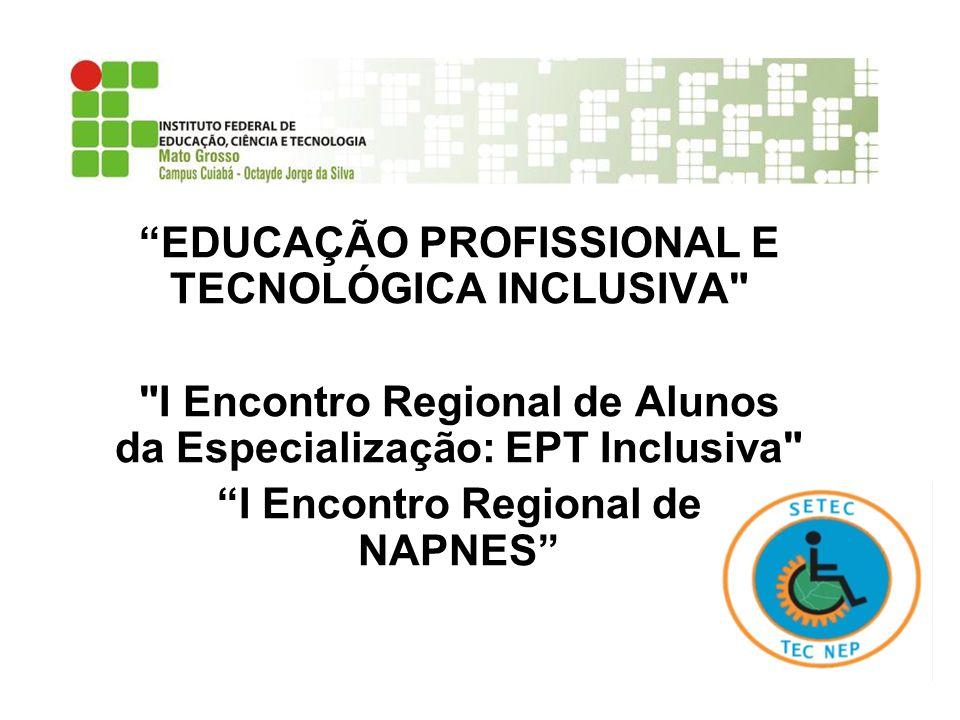 EDUCAÇÃO PROFISSIONAL E TECNOLÓGICA INCLUSIVA