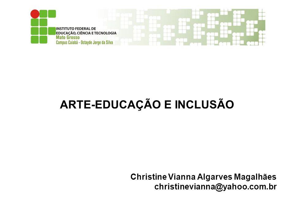 ARTE-EDUCAÇÃO E INCLUSÃO