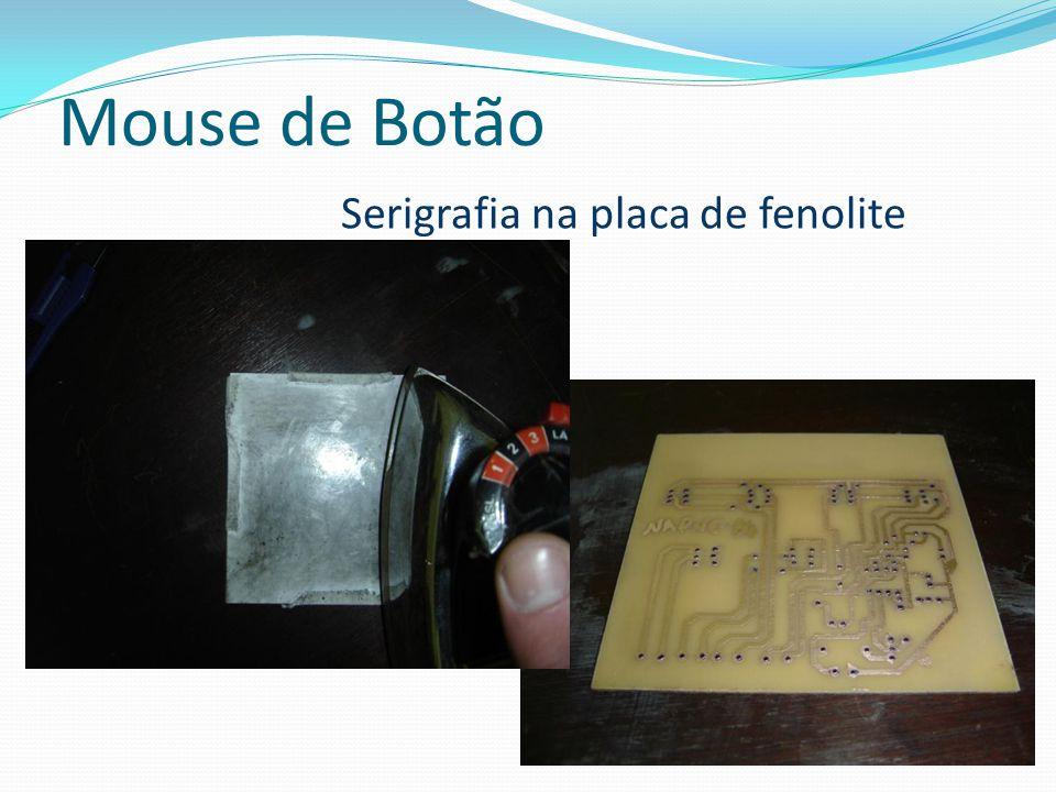 Mouse de Botão Serigrafia na placa de fenolite