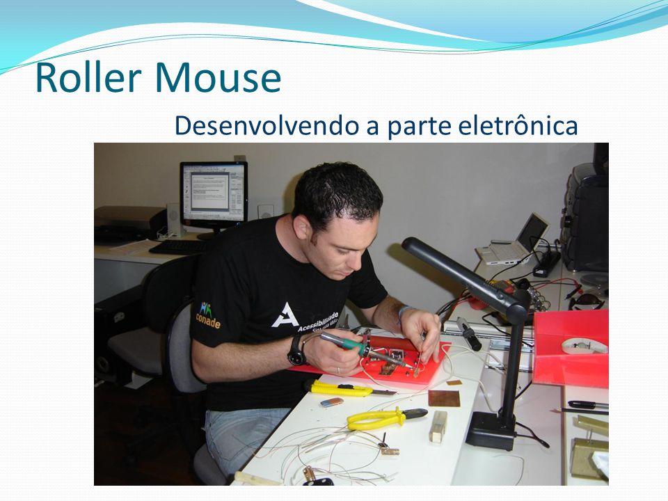 Roller Mouse Desenvolvendo a parte eletrônica