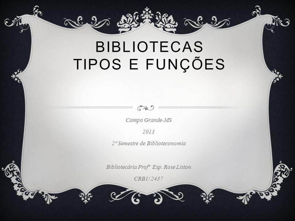 BIBLIOTECAS TIPOS E FUNÇÕES