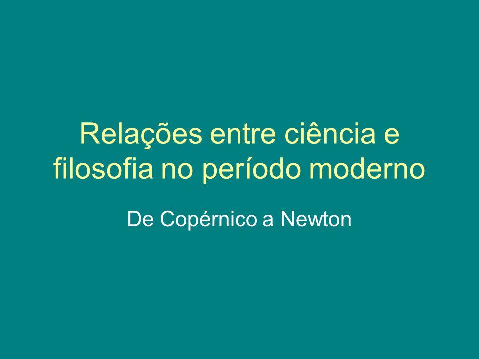Relações entre ciência e filosofia no período moderno
