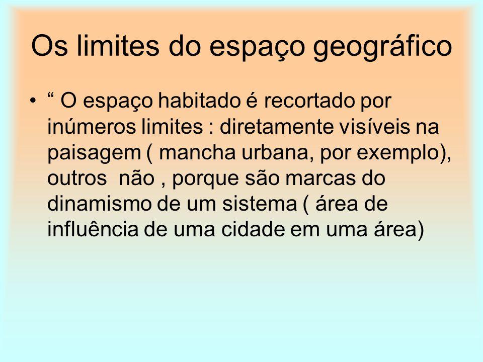 Os limites do espaço geográfico