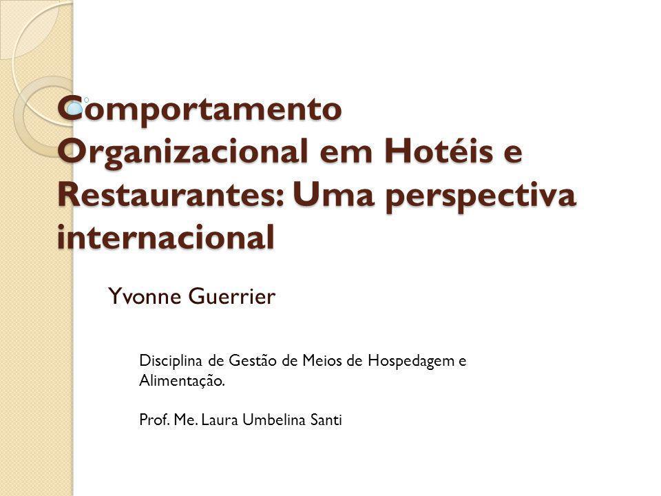 Comportamento Organizacional em Hotéis e Restaurantes: Uma perspectiva internacional