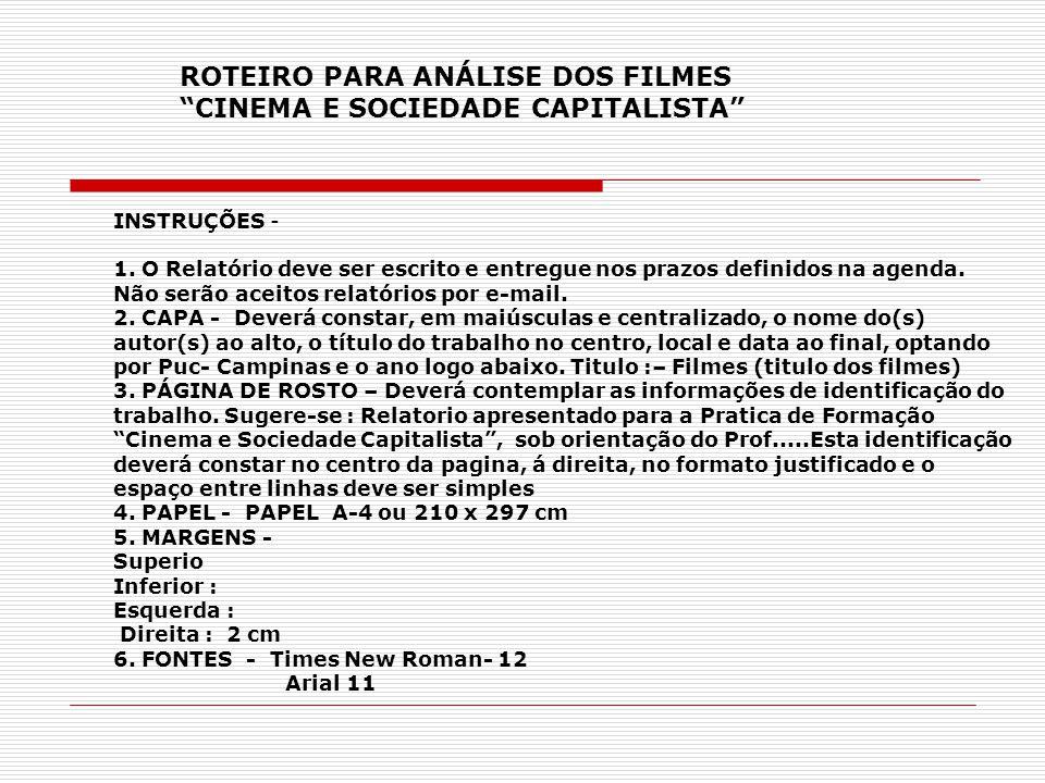 ROTEIRO PARA ANÁLISE DOS FILMES CINEMA E SOCIEDADE CAPITALISTA
