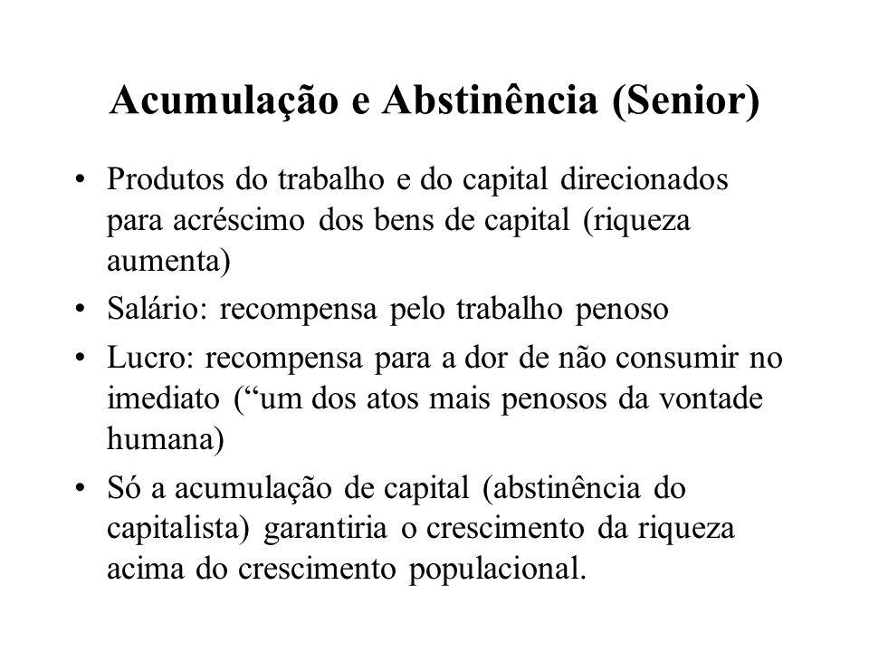 Acumulação e Abstinência (Senior)