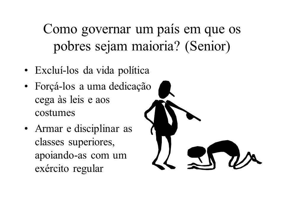 Como governar um país em que os pobres sejam maioria (Senior)