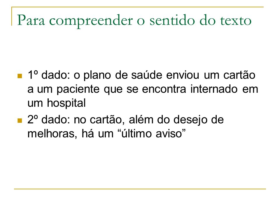 Para compreender o sentido do texto