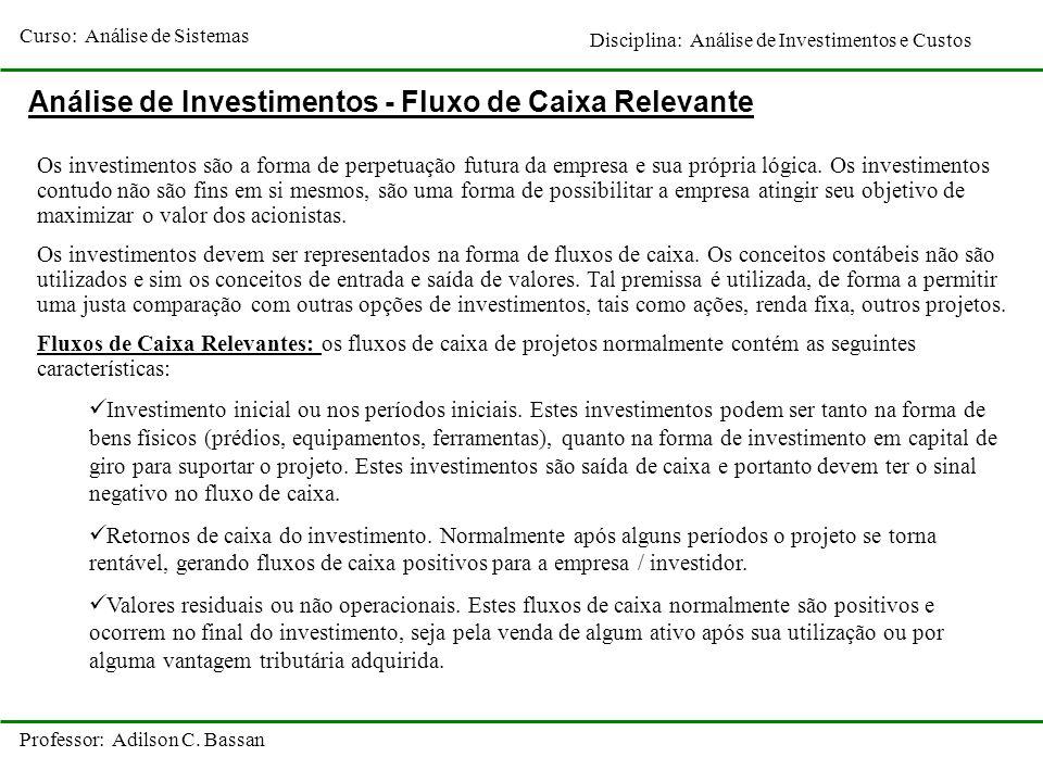 Análise de Investimentos - Fluxo de Caixa Relevante