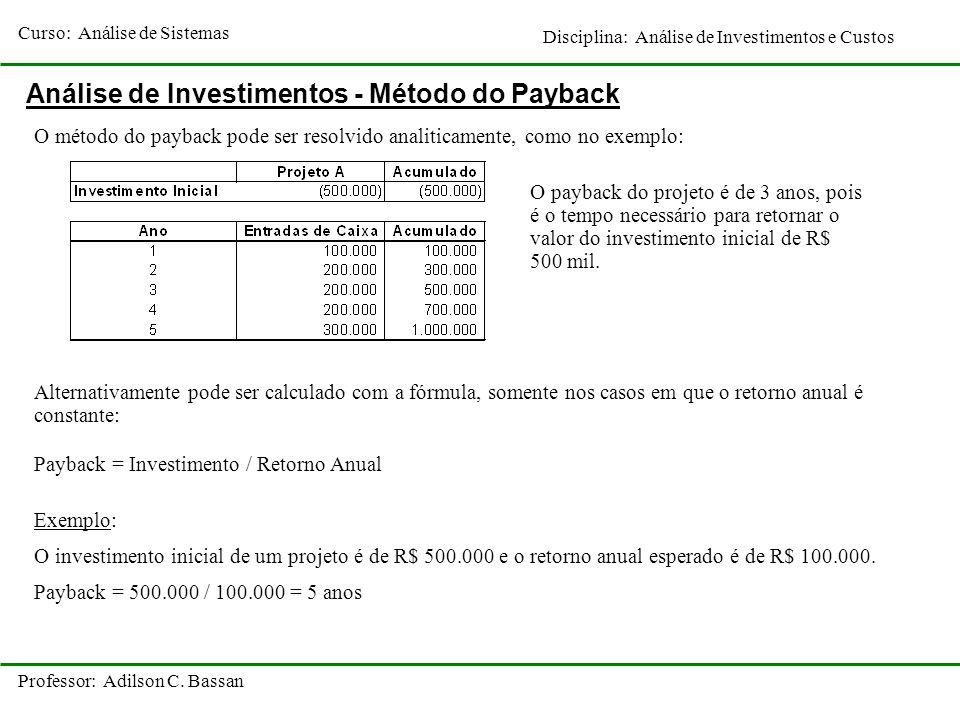Análise de Investimentos - Método do Payback