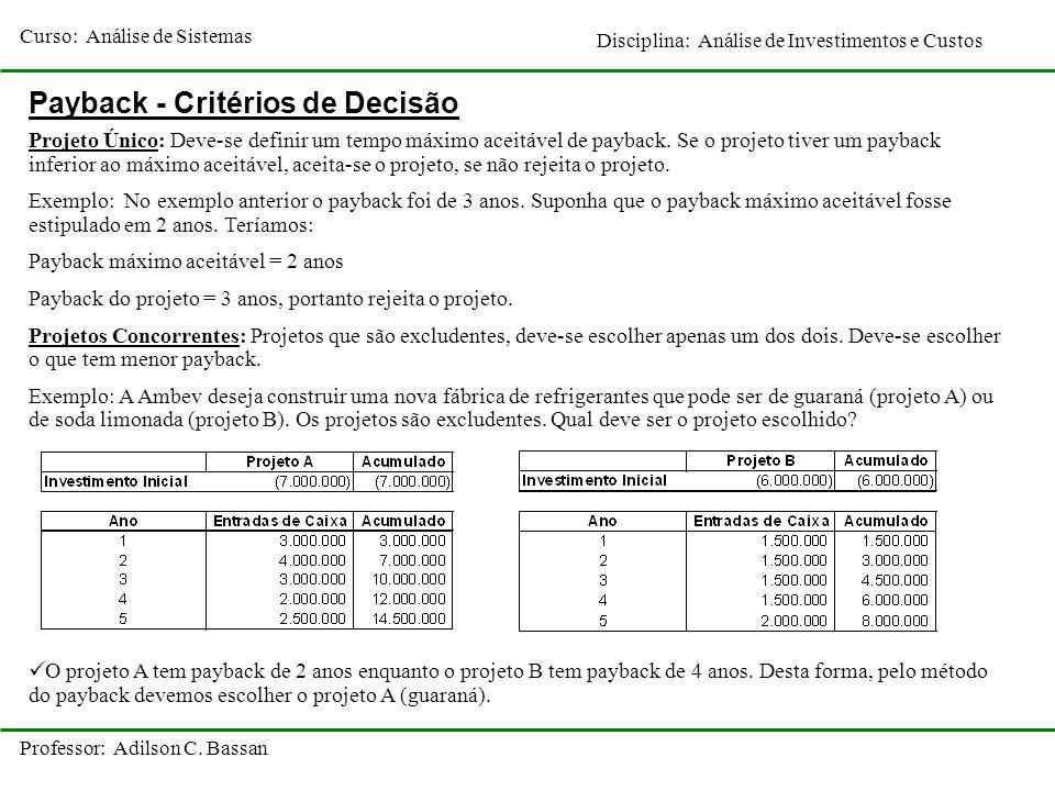 Payback - Critérios de Decisão