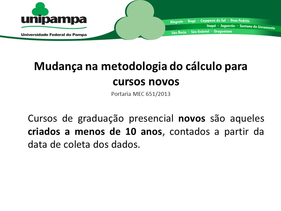 Mudança na metodologia do cálculo para cursos novos