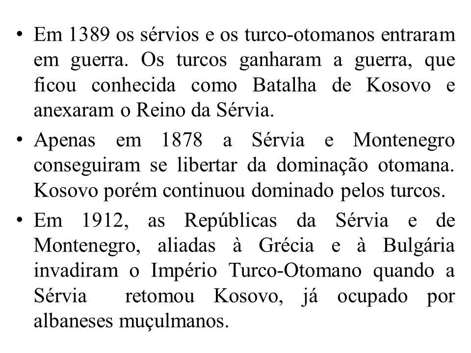 Em 1389 os sérvios e os turco-otomanos entraram em guerra