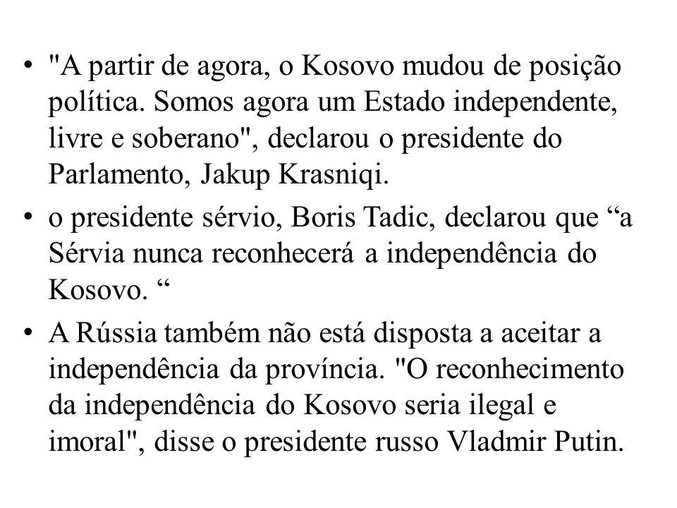 A partir de agora, o Kosovo mudou de posição política
