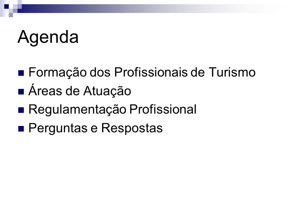 Agenda Formação dos Profissionais de Turismo Áreas de Atuação