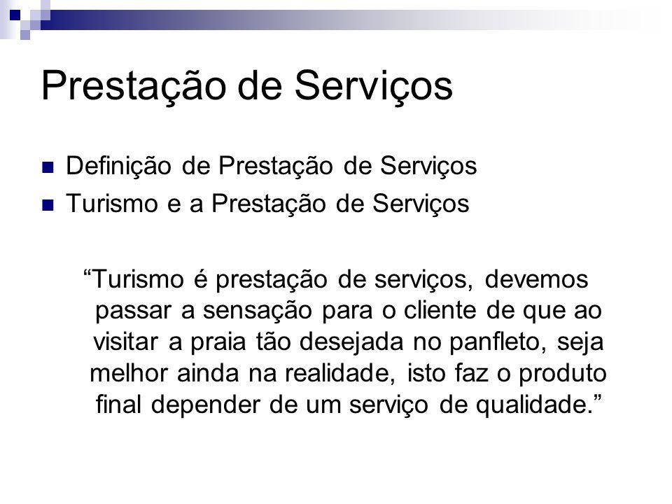 Prestação de Serviços Definição de Prestação de Serviços