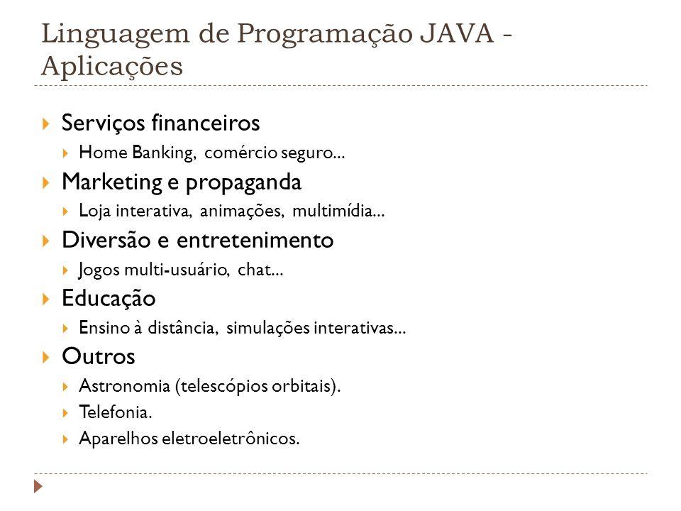 Linguagem de Programação JAVA - Aplicações