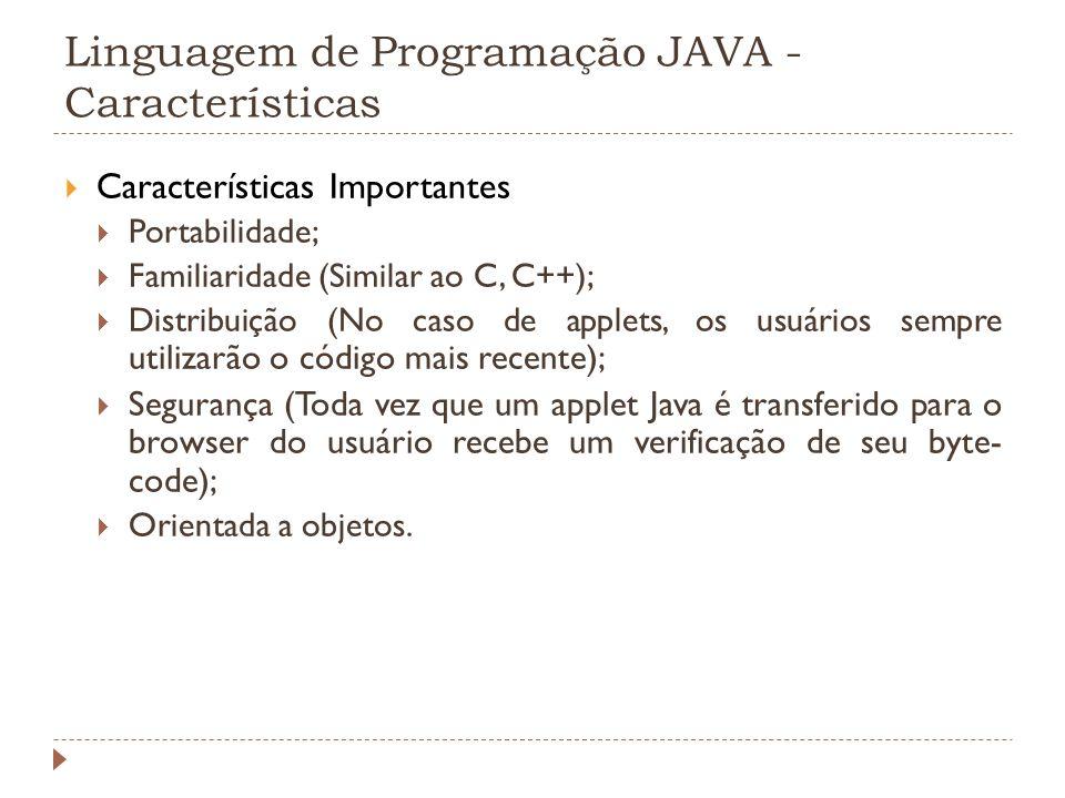 Linguagem de Programação JAVA - Características