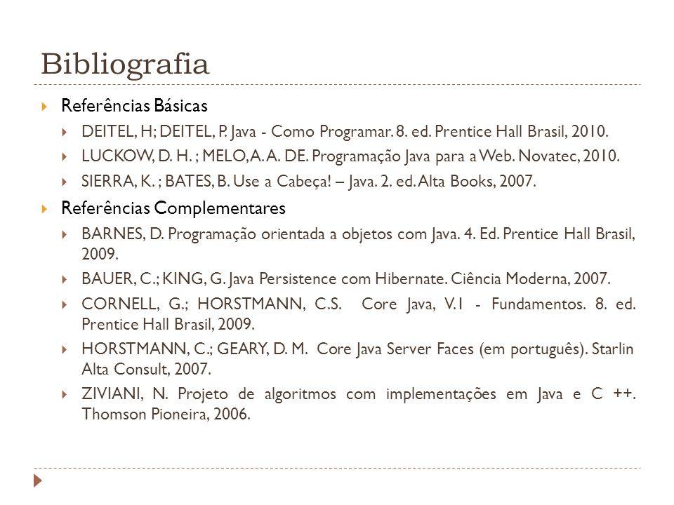 Bibliografia Referências Básicas Referências Complementares