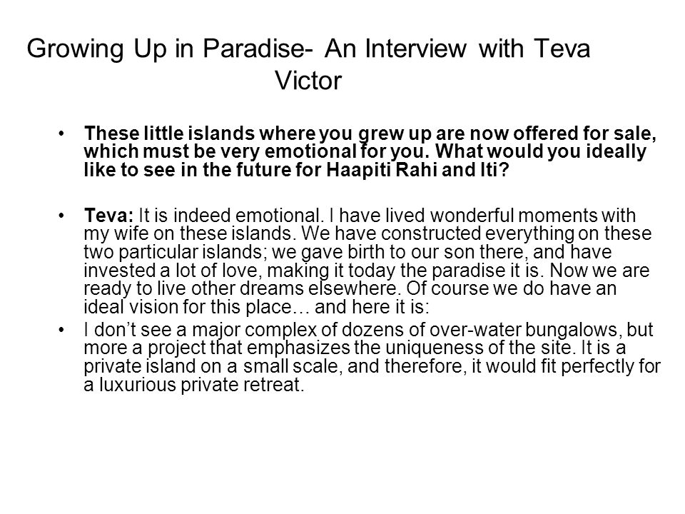 Growing Up in Paradise- An Interview with Teva Victor