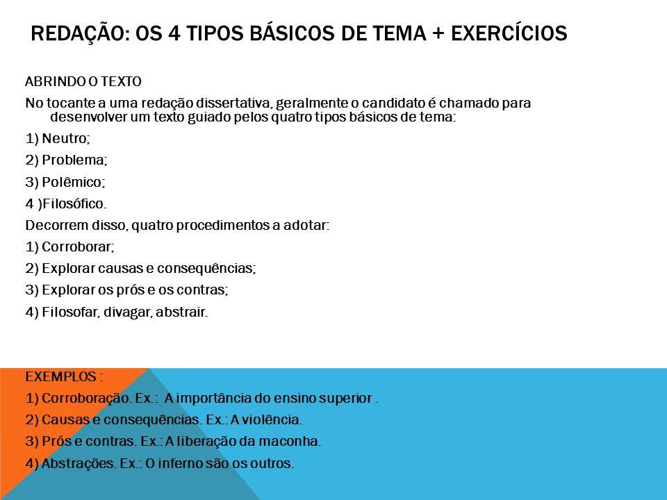 REDAÇÃO: OS 4 TIPOS BÁSICOS DE TEMA + EXERCÍCIOS