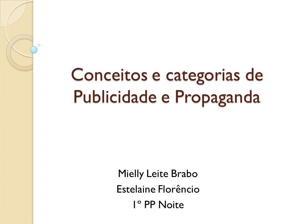 Conceitos e categorias de Publicidade e Propaganda