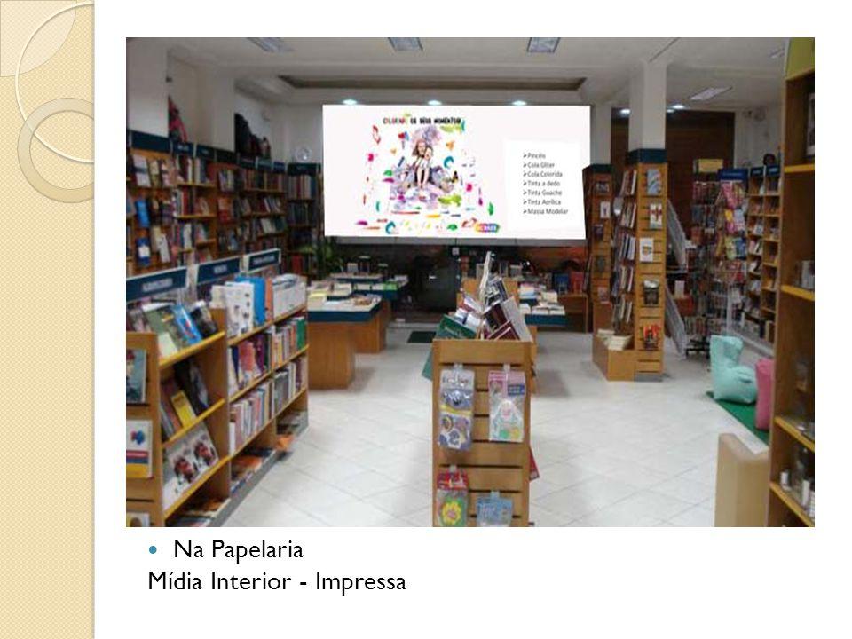Na Papelaria Mídia Interior - Impressa