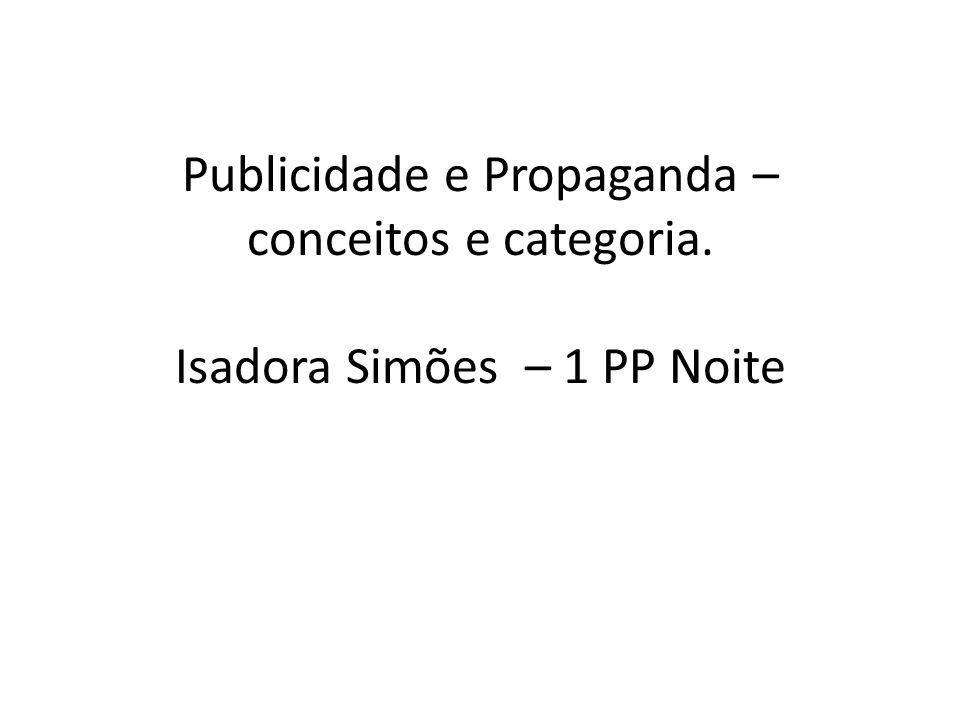 Publicidade e Propaganda – conceitos e categoria