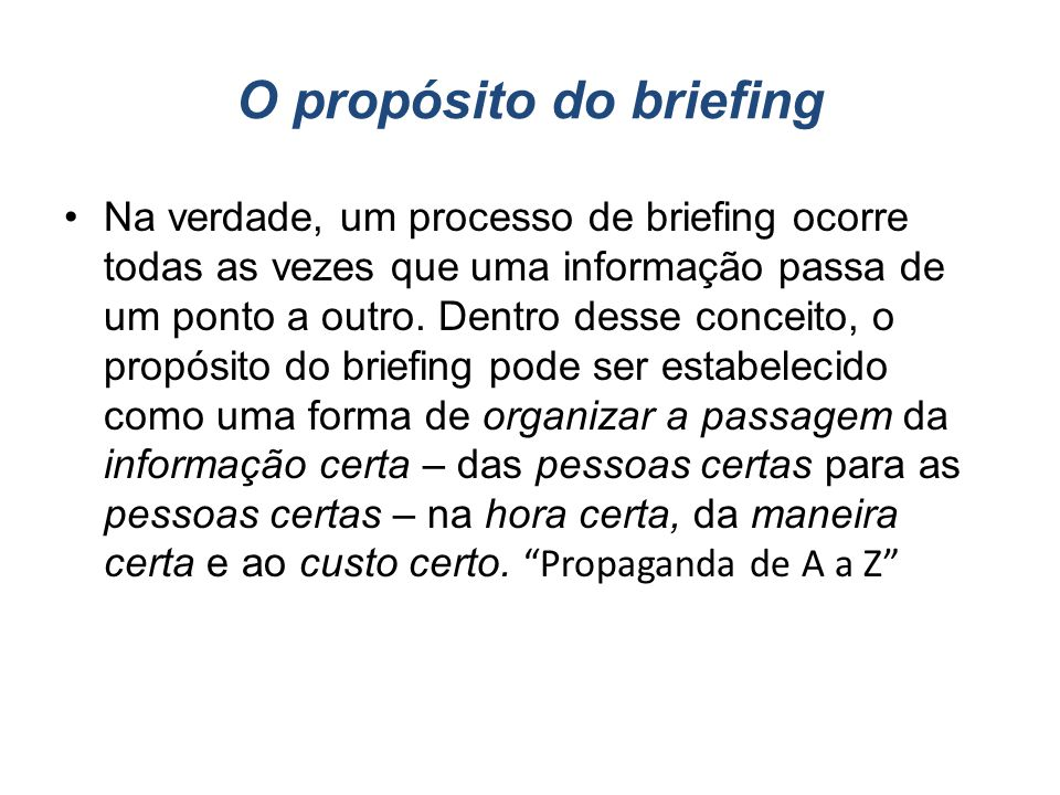 O propósito do briefing