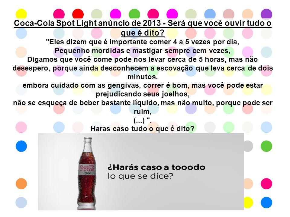 Coca-Cola Spot Light anúncio de 2013 - Será que você ouvir tudo o que é dito.