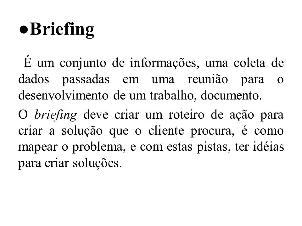 ●Briefing