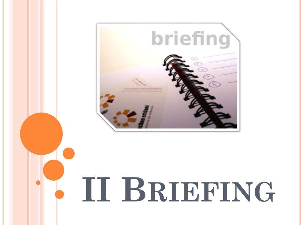 II Briefing