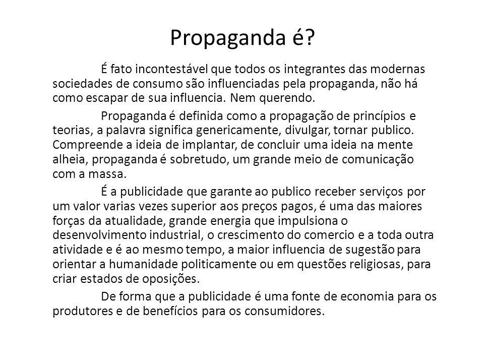 Propaganda é