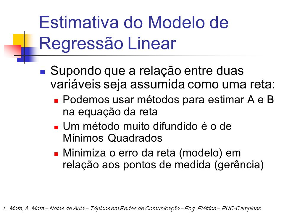 Estimativa do Modelo de Regressão Linear
