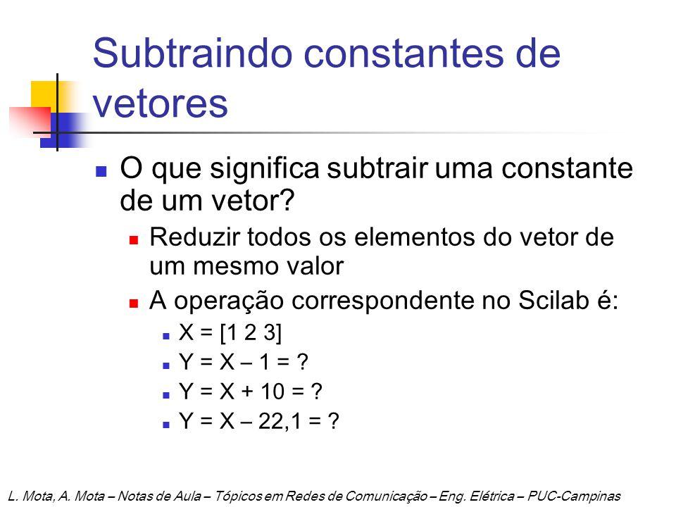 Subtraindo constantes de vetores