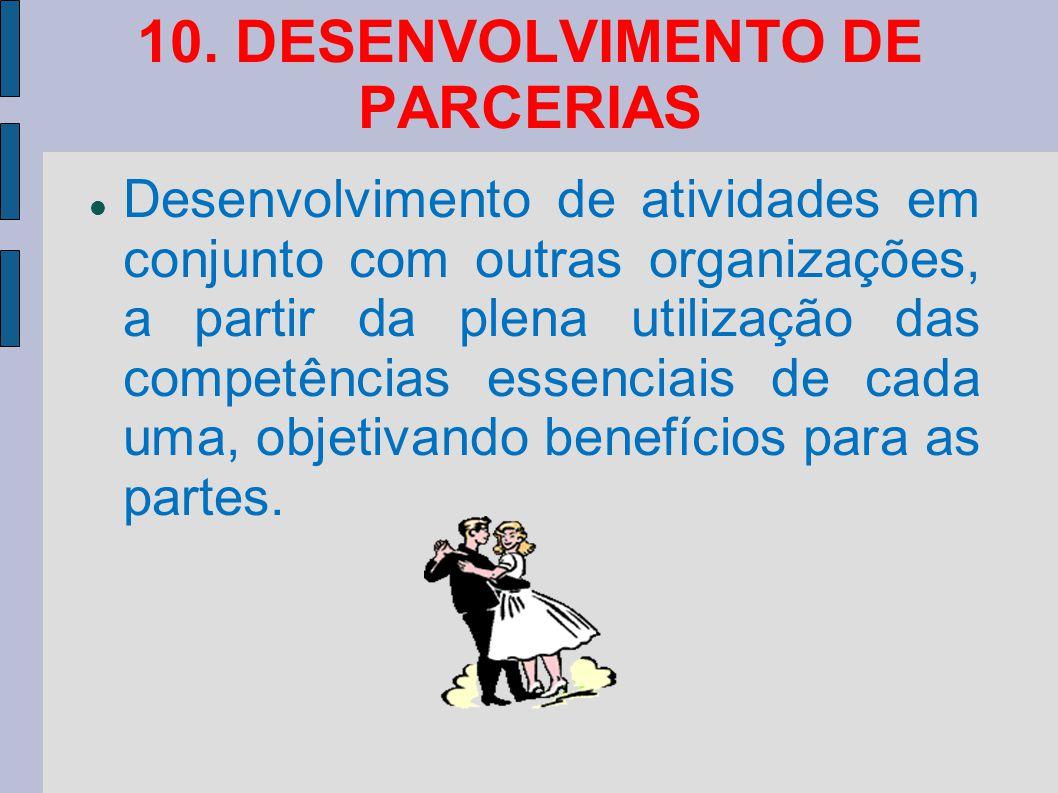 10. DESENVOLVIMENTO DE PARCERIAS