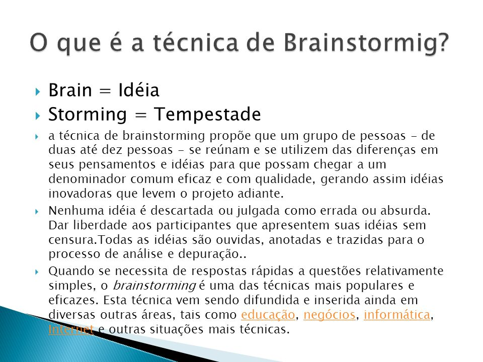 O que é a técnica de Brainstormig
