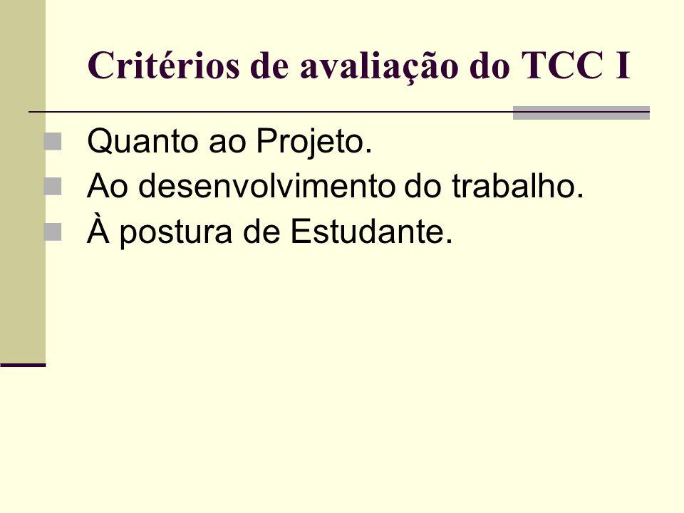 Critérios de avaliação do TCC I