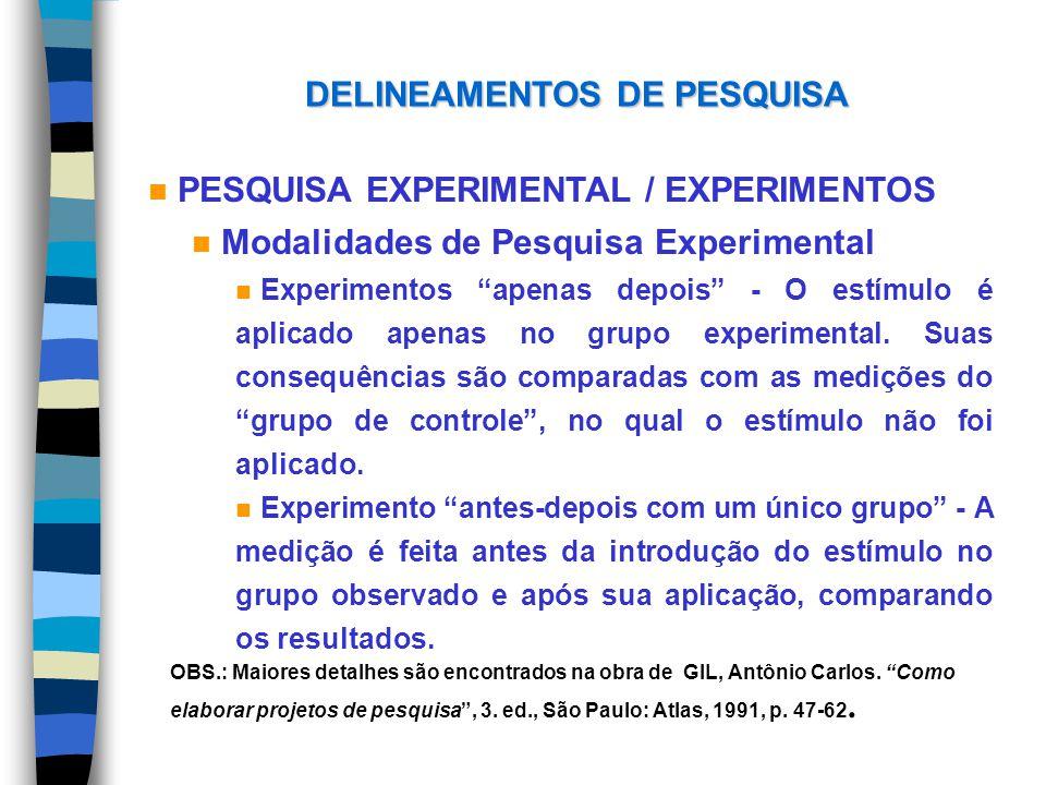 DELINEAMENTOS DE PESQUISA