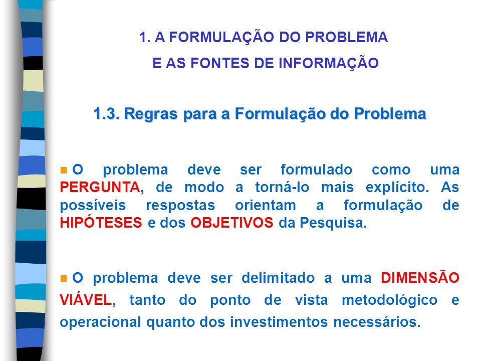 1.3. Regras para a Formulação do Problema