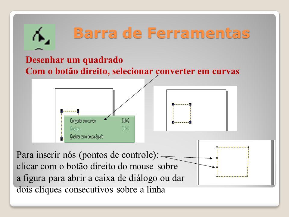 Barra de Ferramentas Desenhar um quadrado