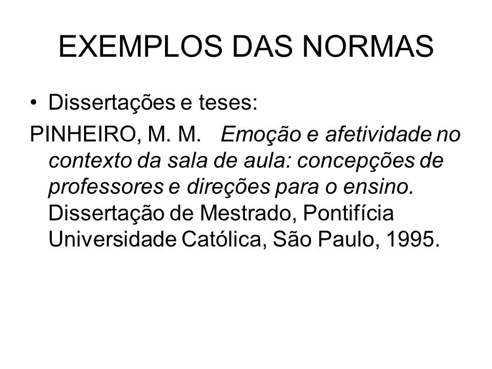 EXEMPLOS DAS NORMAS Dissertações e teses:
