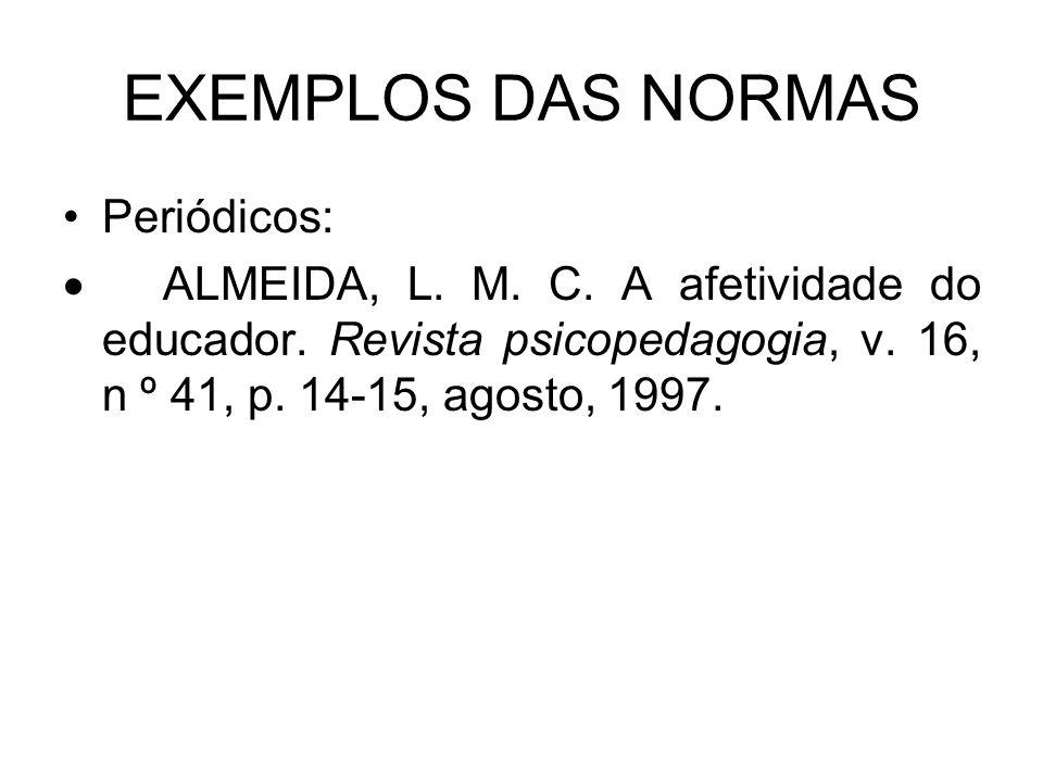 EXEMPLOS DAS NORMAS Periódicos: