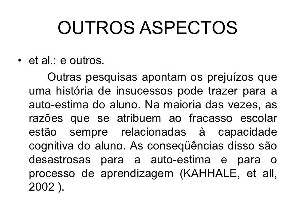 OUTROS ASPECTOS et al.: e outros.
